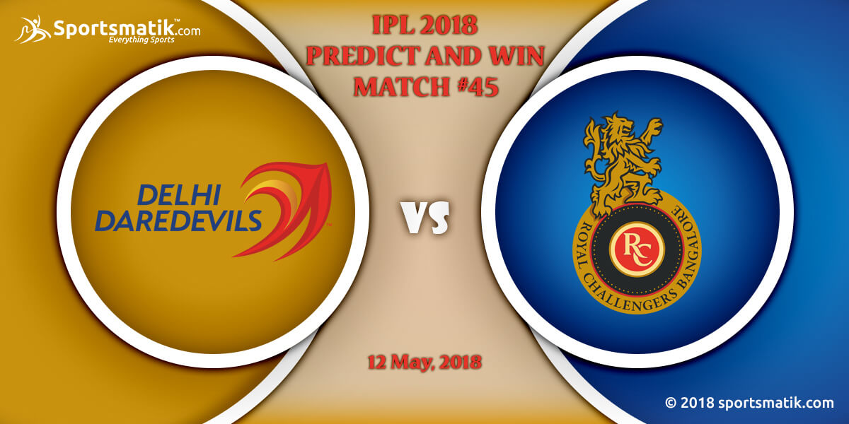 IPL 2018 Predict and Win: Match #45