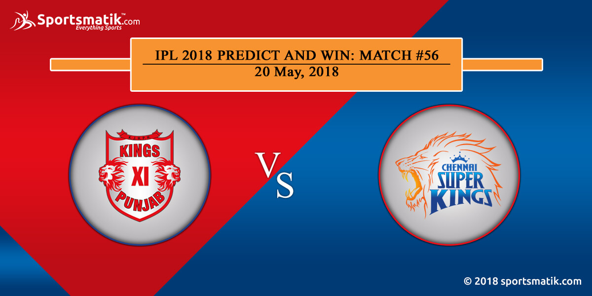 IPL 2018 Predict and Win: Match #56