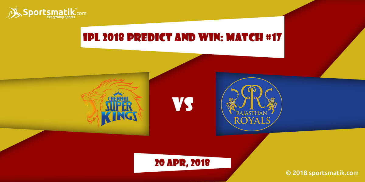 IPL 2018 Predict and Win: Match #17