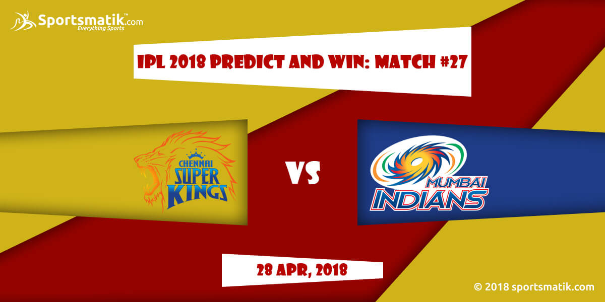 IPL 2018 Predict and Win: Match #27