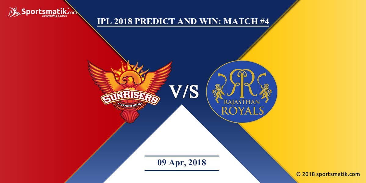 IPL 2018 Predict and Win: Match #4