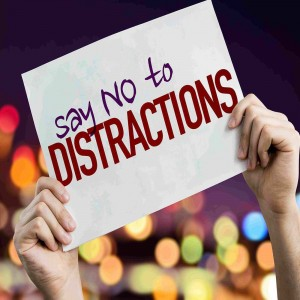 Distraction: An Omnipresent Enemy